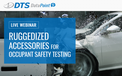 DTS Webinar – Ruggedized Accessories for Occupant Safety Testing
